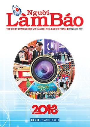 Tạp chí Người Làm Báo - số 418 (12/2018)